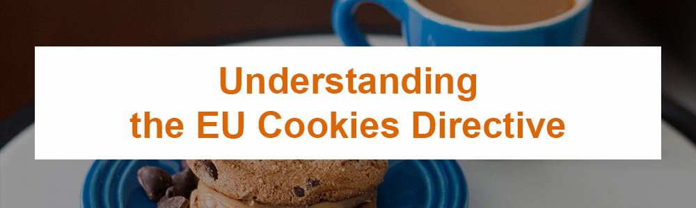 Understanding the EU Cookies Directive