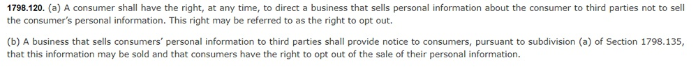 California Legislative Information: California Consumer Privacy Act CCPA - Section 1798:120 - Right to opt out