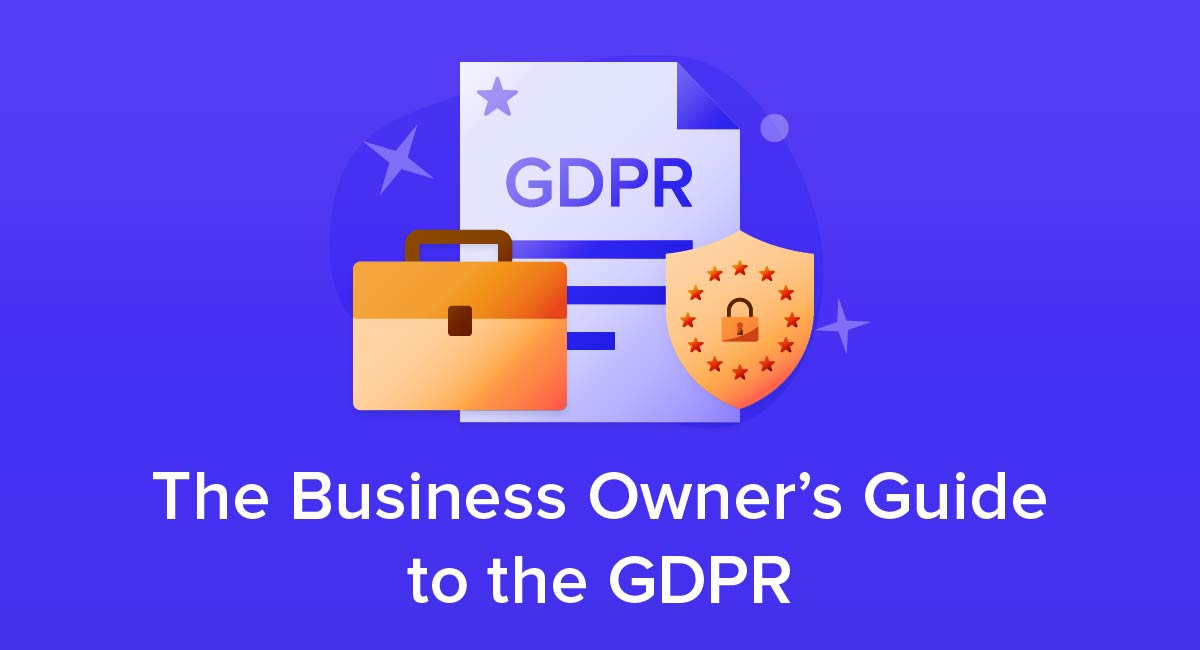 The Business Owner's Guide to the GDPR