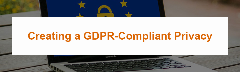 Creating a GDPR-Compliant Privacy Policy