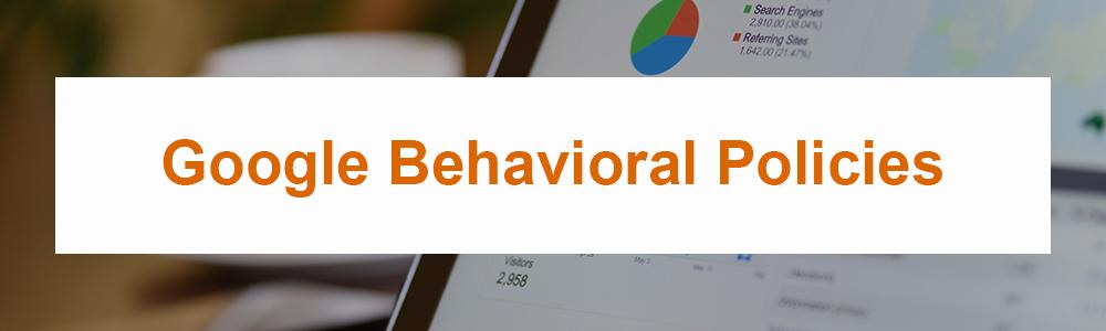 Google Behavioral Policies
