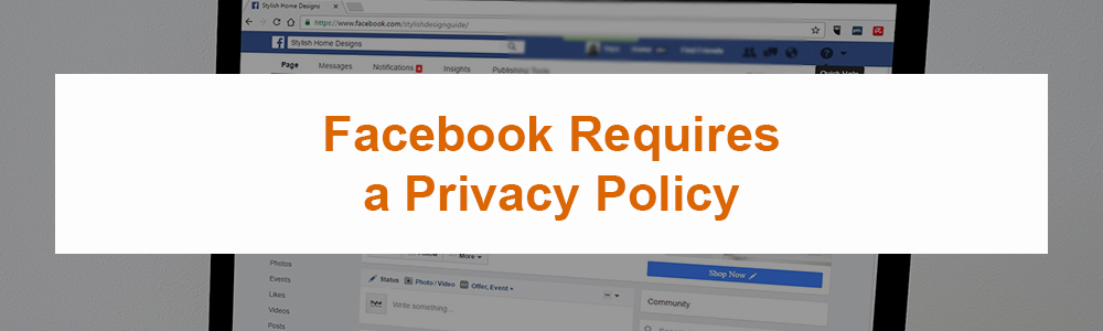 Facebook Requires a Privacy Policy