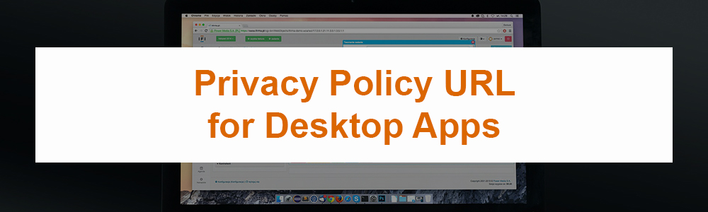 Privacy Policy URL for Desktop Apps