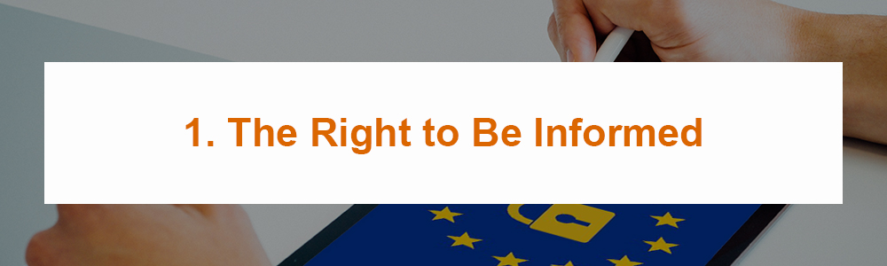 1. The Right to Be Informed