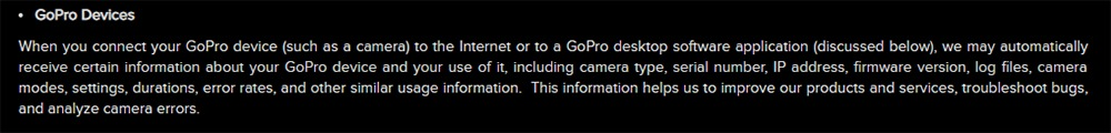 GoPro Privacy Policy: GoPro Devices - Information collected clause