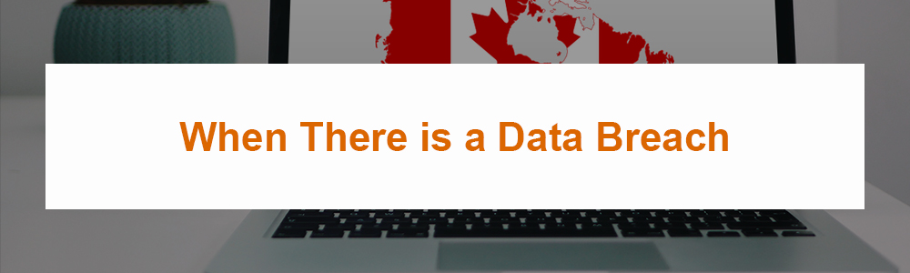 When There is a Data Breach