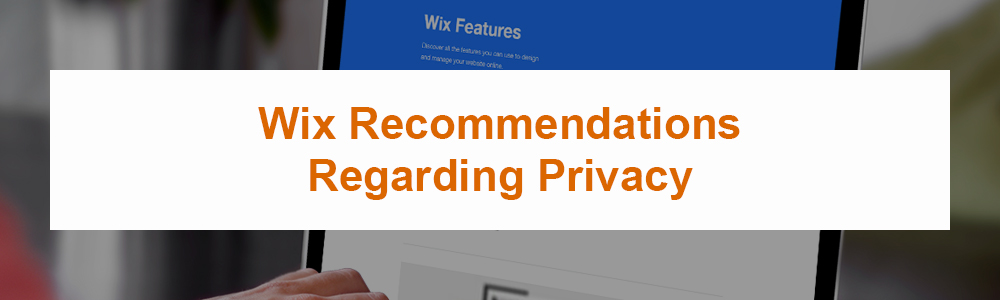 Wix Recommendations Regarding Privacy