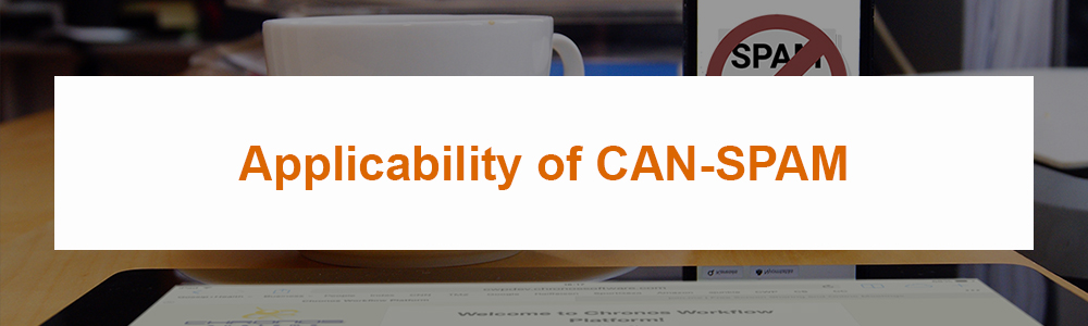 Applicability of CAN-SPAM