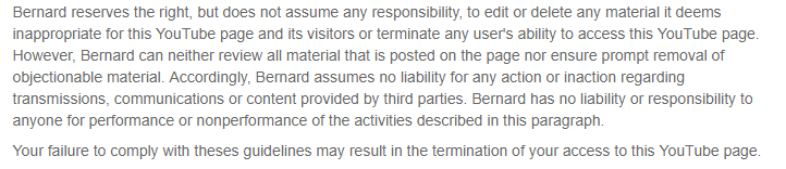 Bernard's YouTube disclaimer reserving the right to terminate user access-section