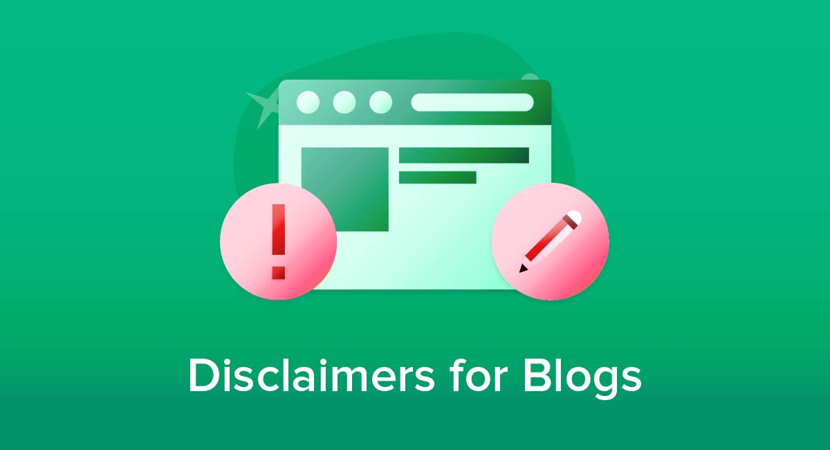 Disclaimers for Blogs