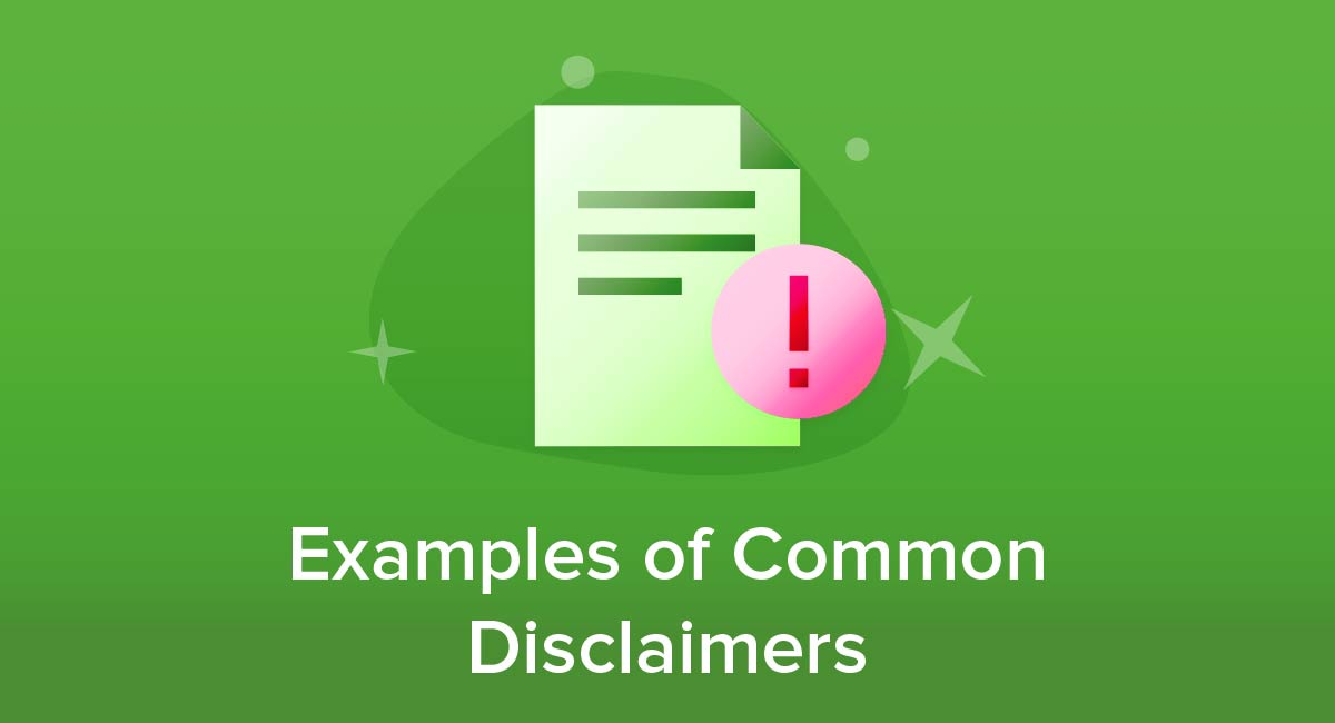 Examples of Common Disclaimers