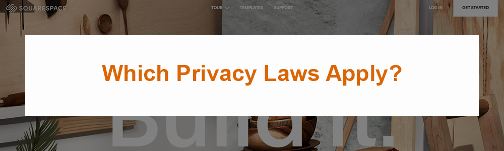 Which Privacy Laws Apply?