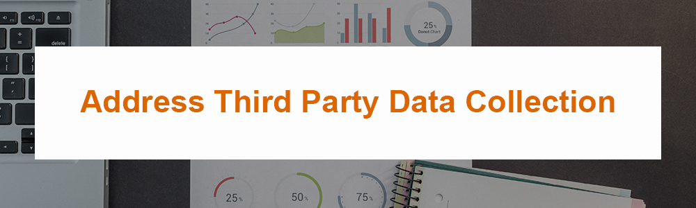 Address Third Party Data Collection