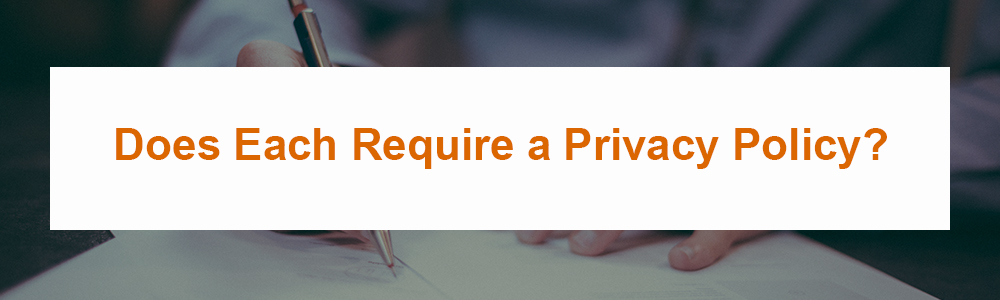 Does Each Require a Privacy Policy?