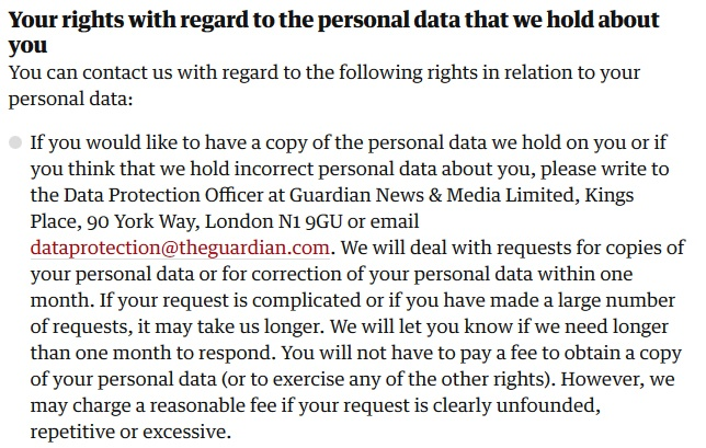 The Guardian Privacy Policy: Excerpt of Your rights with regard to the personal data we hold about you clause