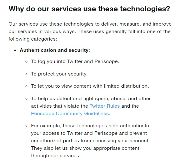 Twitter Cookies Policy: Excerpt of Why Do Our Services Use These Technologies clause - Authentication and Security section