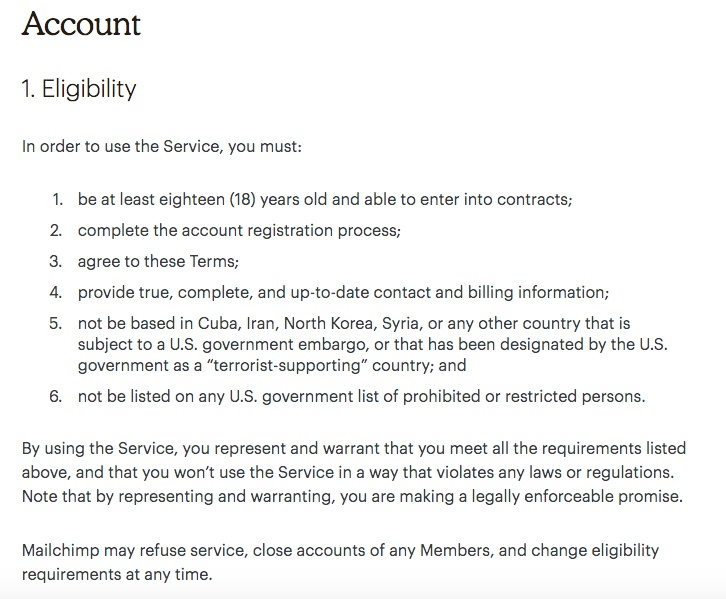 Mailchimp Standard Terms of Use: Eligibility of Use clause