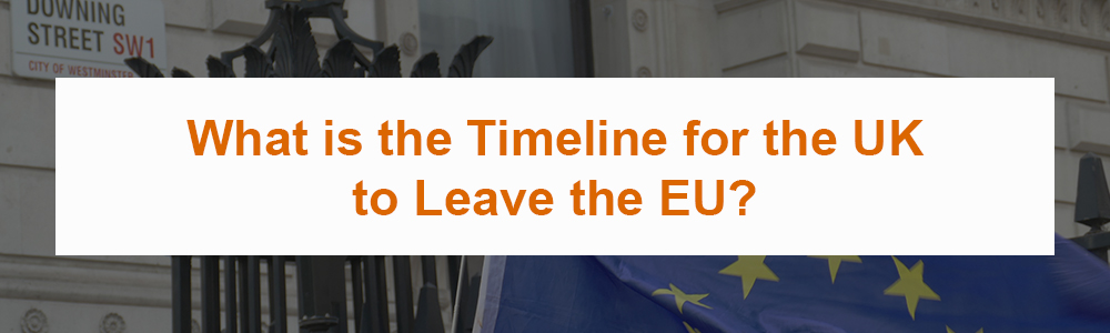 What is the Timeline for the UK to Leave the EU?