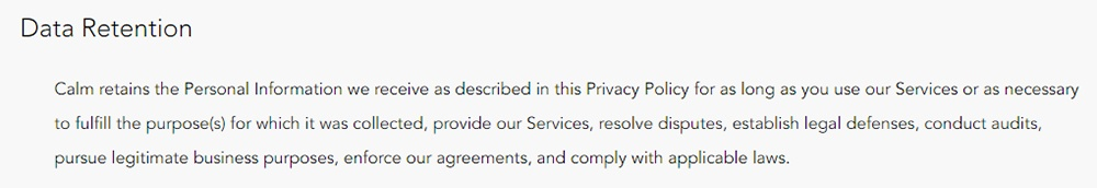 Calm Privacy Policy: Data Retention clause