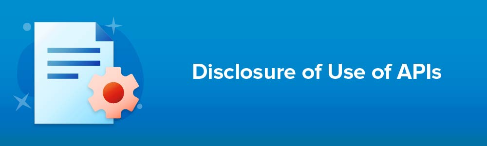 Disclosure of Use of APIs
