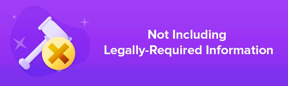 Not Including Legally-Required Information