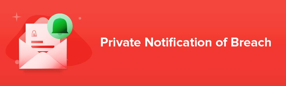 Private Notification of Breach
