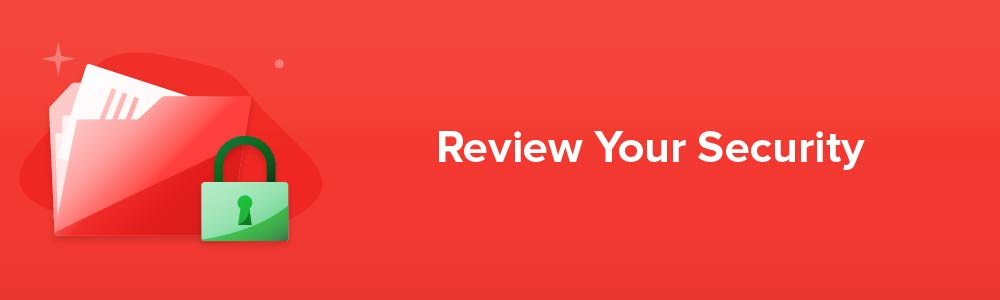 Review Your Security