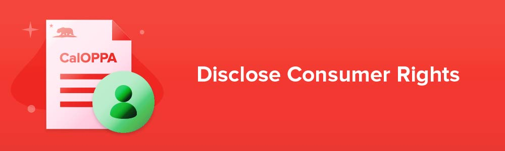Disclose Consumer Rights