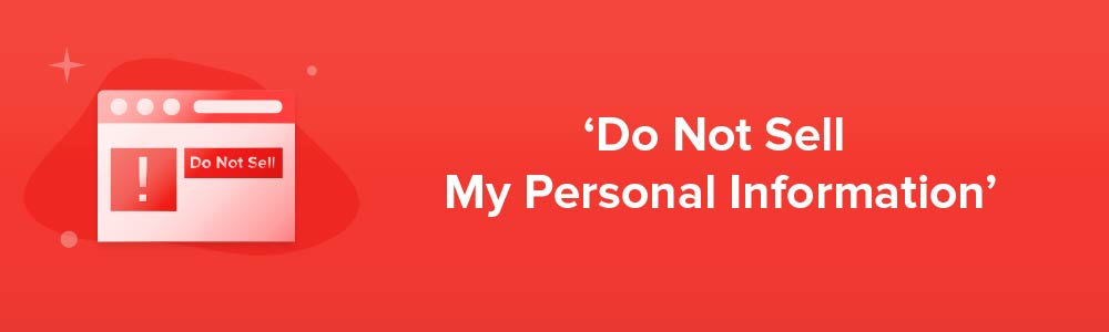 'Do Not Sell My Personal Information'