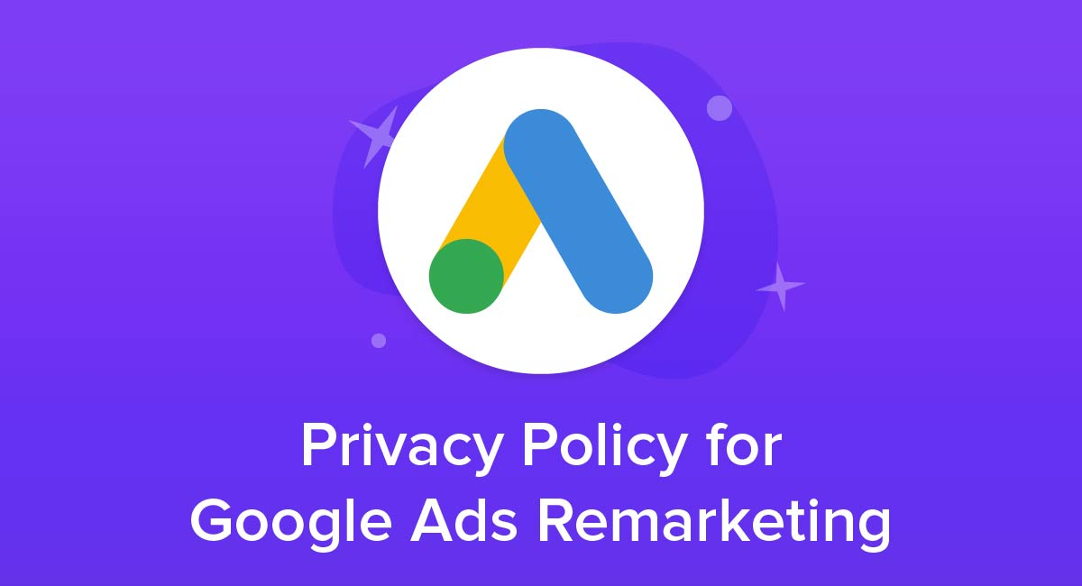Privacy Policy for Google Ads Remarketing