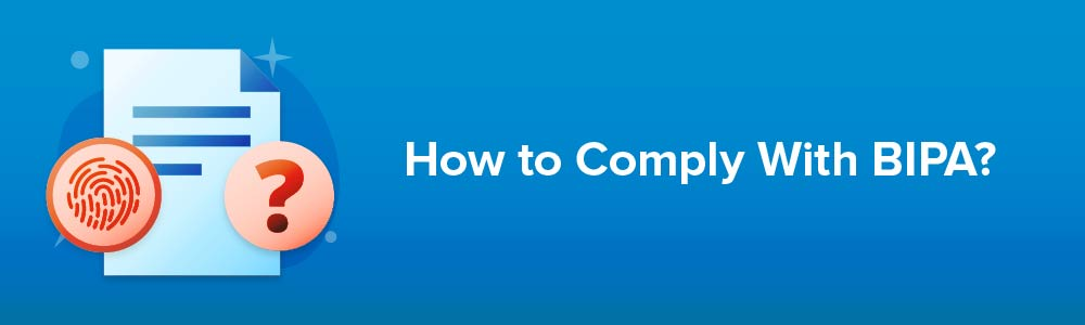 How to Comply With BIPA?