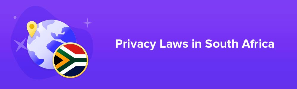 Privacy Laws in South Africa