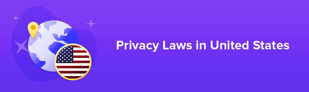 Privacy Laws in United States
