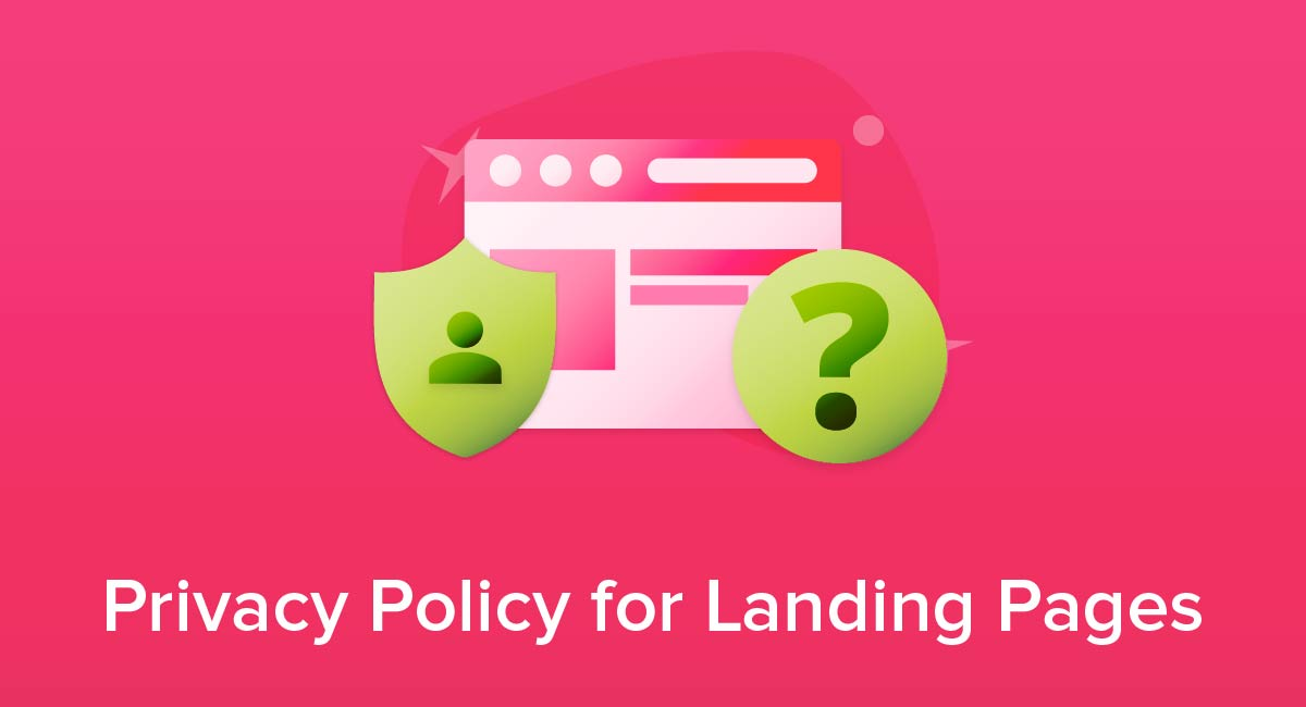 Privacy Policy for Landing Pages