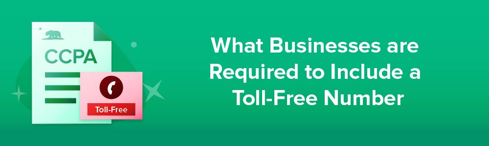 What Businesses are Required to Include a Toll-Free Number